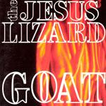 NR_JesusLizard_Reissues_Goat.jpg