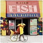 When Fish Ride Bicycles
