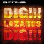 Nocturama, Abattoir Blues/The Lyre of Orpheus/Dig!!! Lazarus, Dig!!! (Reissues)