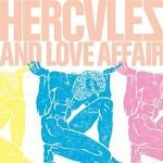 Hercules and Love Affair